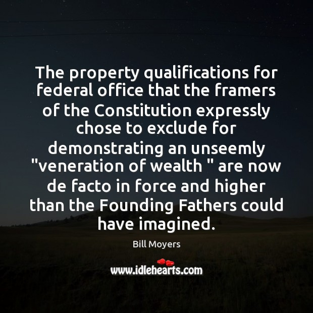 The property qualifications for federal office that the framers of the Constitution Image