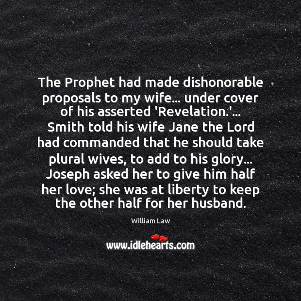 The Prophet had made dishonorable proposals to my wife… under cover of Image