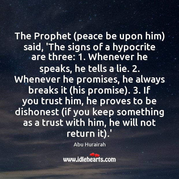 Image, The Prophet (peace be upon him) said, 'The signs of a hypocrite