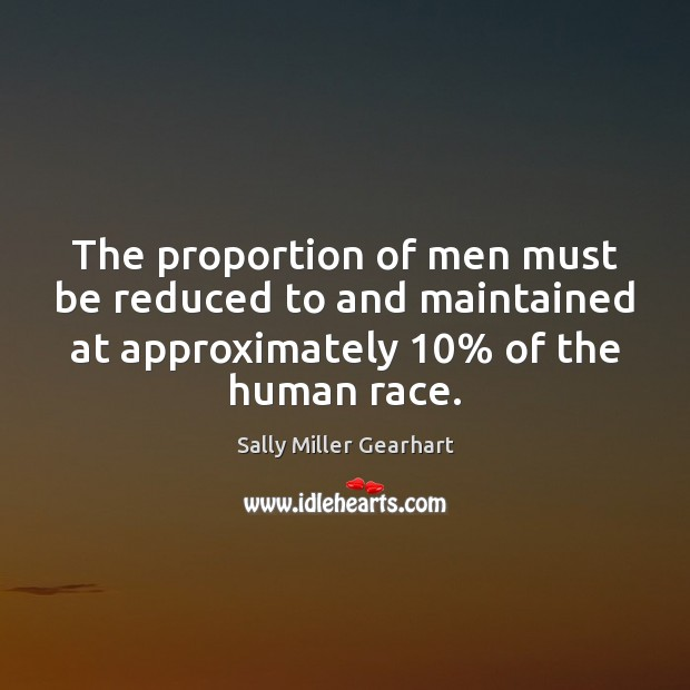 The proportion of men must be reduced to and maintained at approximately 10% Image