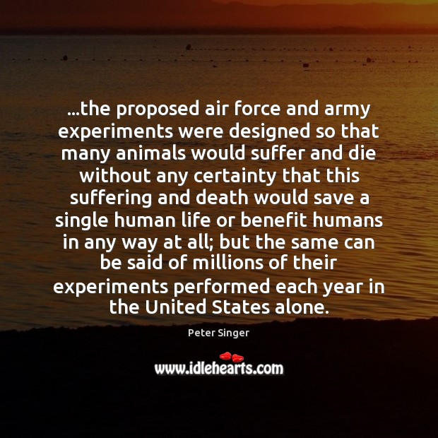 Image, …the proposed air force and army experiments were designed so that many
