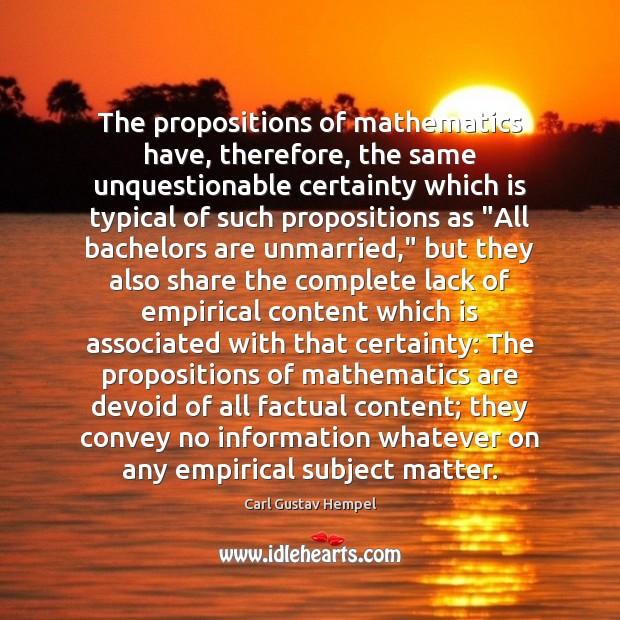 Image, The propositions of mathematics have, therefore, the same unquestionable certainty which is