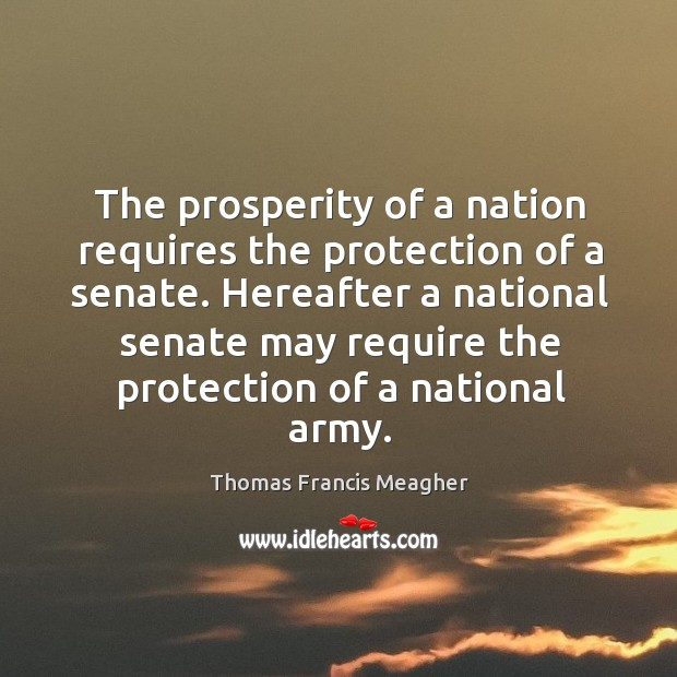 The prosperity of a nation requires the protection of a senate. Hereafter a national senate may Image
