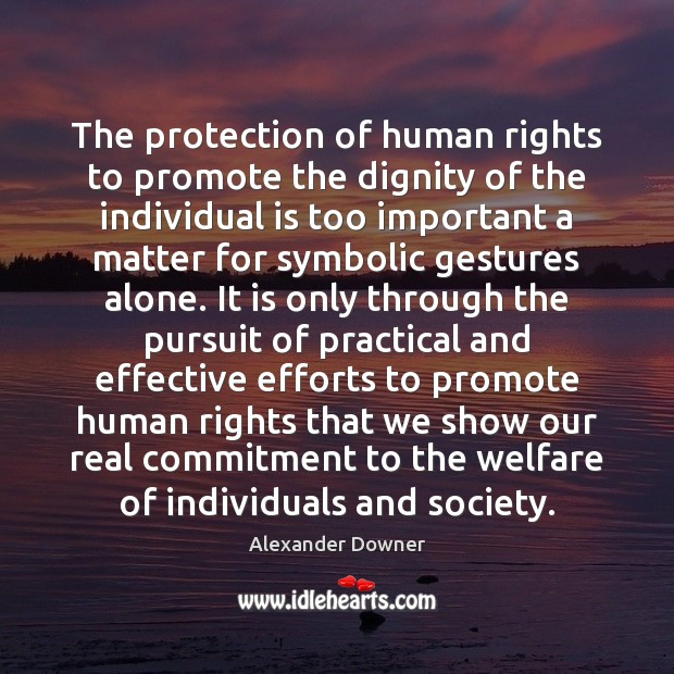 Image, The protection of human rights to promote the dignity of the individual