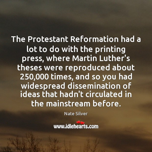 The Protestant Reformation had a lot to do with the printing press, Image