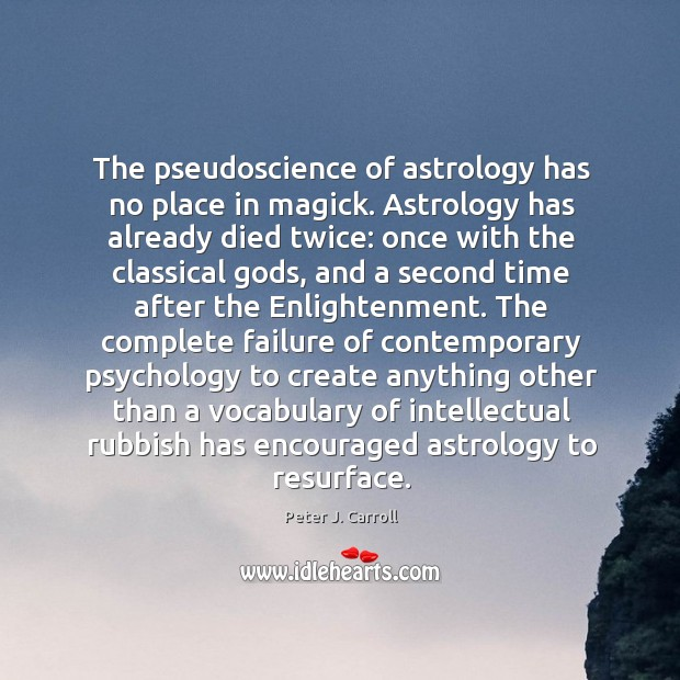 The pseudoscience of astrology has no place in magick. Astrology has already Image