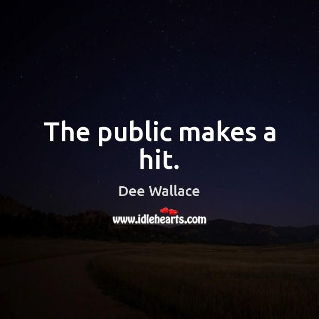 Image, The public makes a hit.