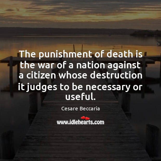 The punishment of death is the war of a nation against a Death Quotes Image