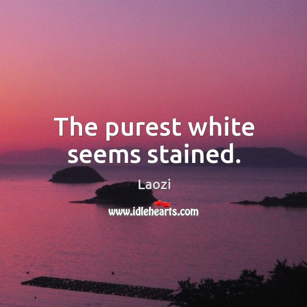 Image, The purest white seems stained.