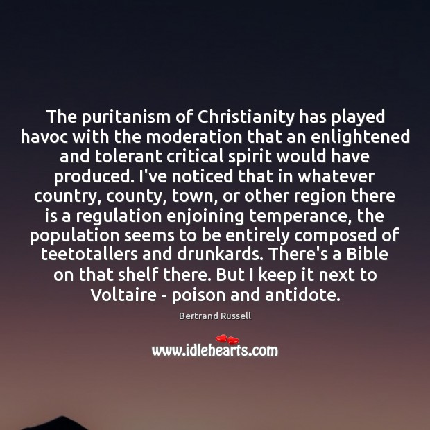 The puritanism of Christianity has played havoc with the moderation that an Image
