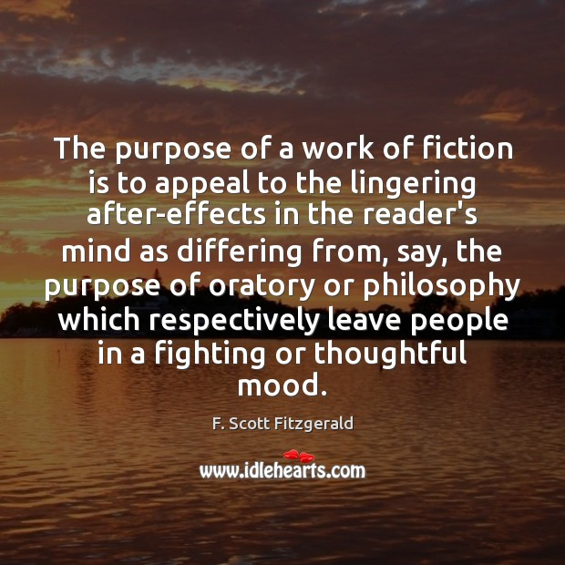The purpose of a work of fiction is to appeal to the F. Scott Fitzgerald Picture Quote