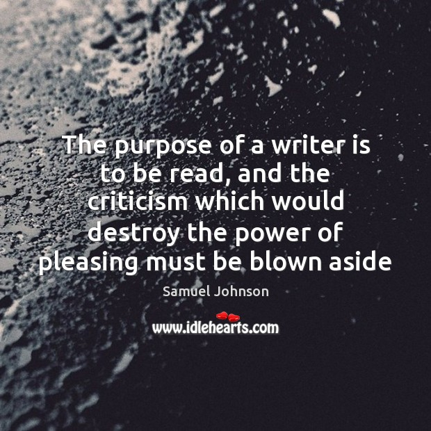 Image, The purpose of a writer is to be read, and the criticism
