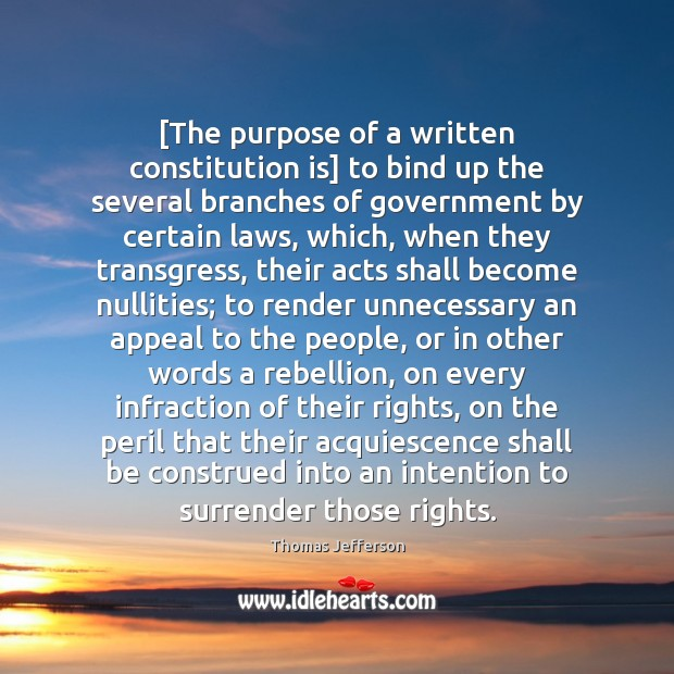 Image, [The purpose of a written constitution is] to bind up the several