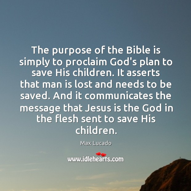 Image, The purpose of the Bible is simply to proclaim God's plan to