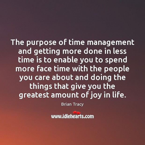 Image, The purpose of time management and getting more done in less time