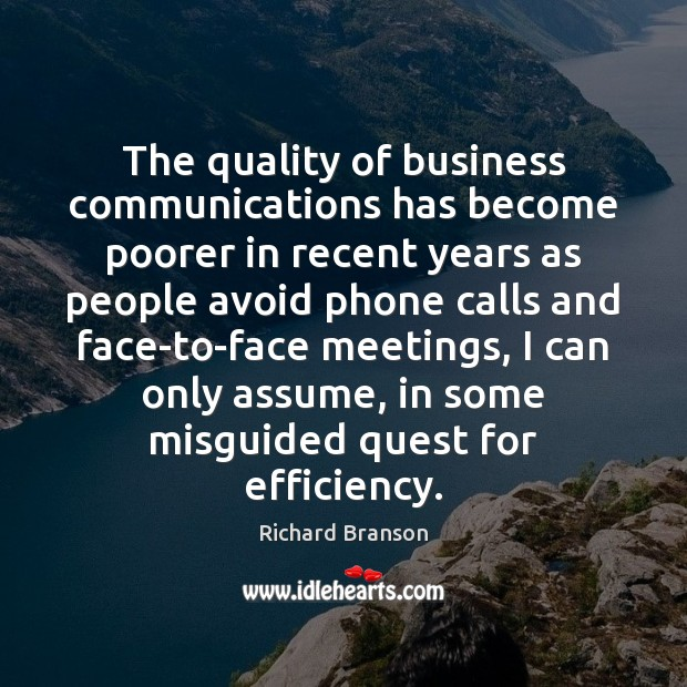The quality of business communications has become poorer in recent years as Image