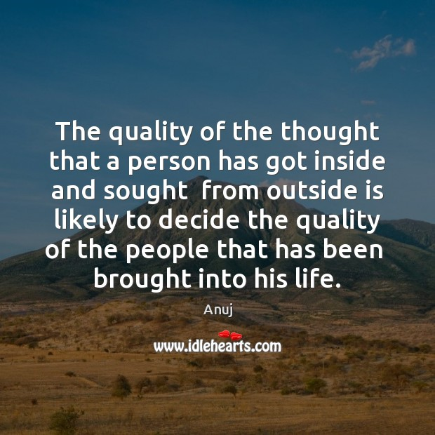 Image, The quality of the thought that a person has got inside and