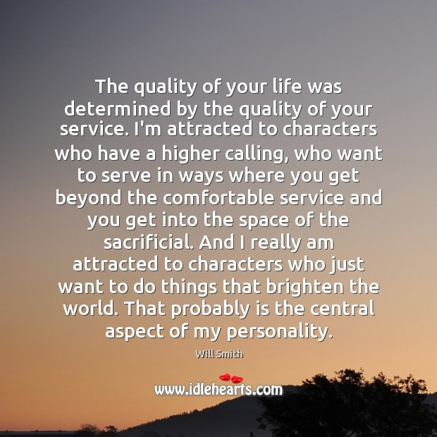 The quality of your life was determined by the quality of your Image