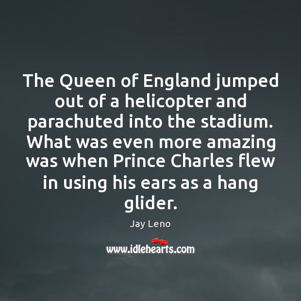 Image, The Queen of England jumped out of a helicopter and parachuted into