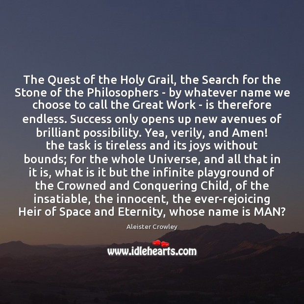 The Quest of the Holy Grail, the Search for the Stone of Aleister Crowley Picture Quote
