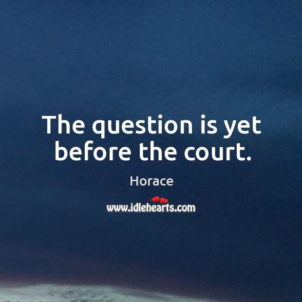 Picture Quote by Horace