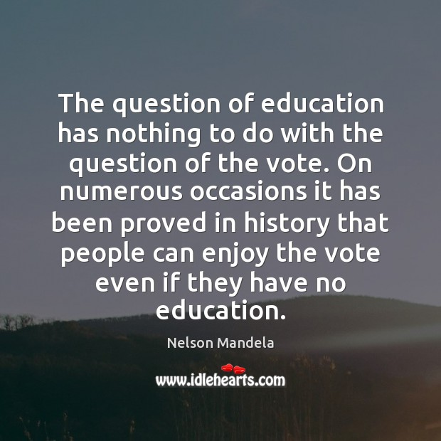 The question of education has nothing to do with the question of Image