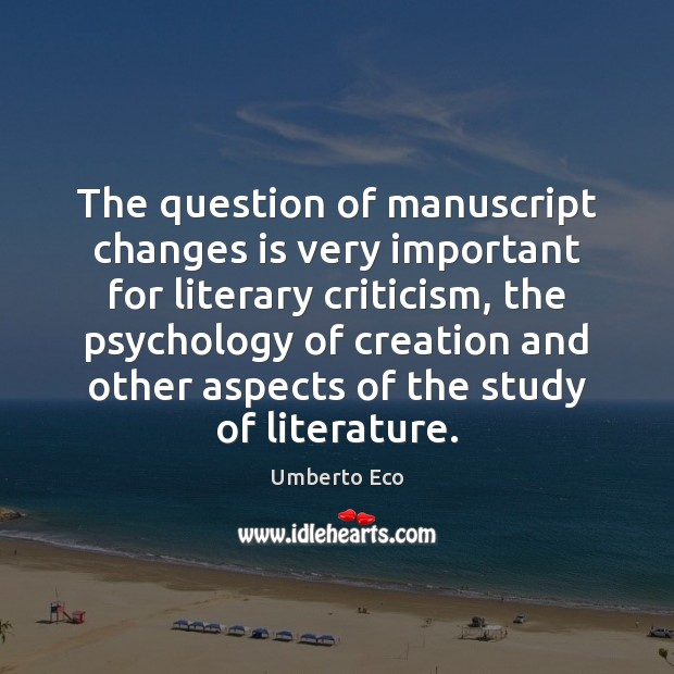 Image, The question of manuscript changes is very important for literary criticism, the