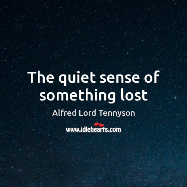 Image, The quiet sense of something lost