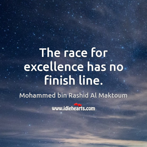 The race for excellence has no finish line. Image