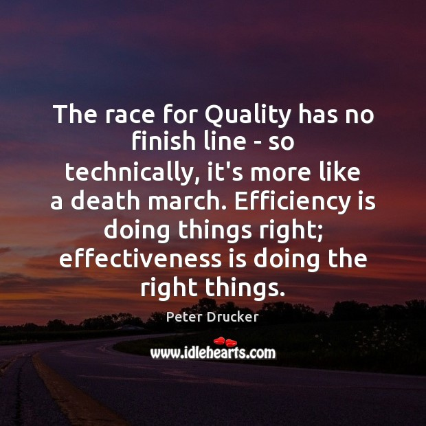 The race for Quality has no finish line – so technically, it's Image