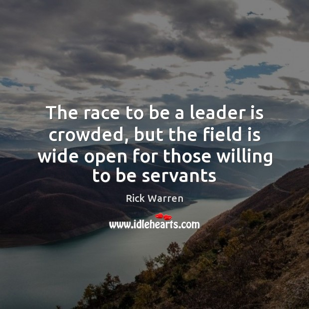 The race to be a leader is crowded, but the field is Image