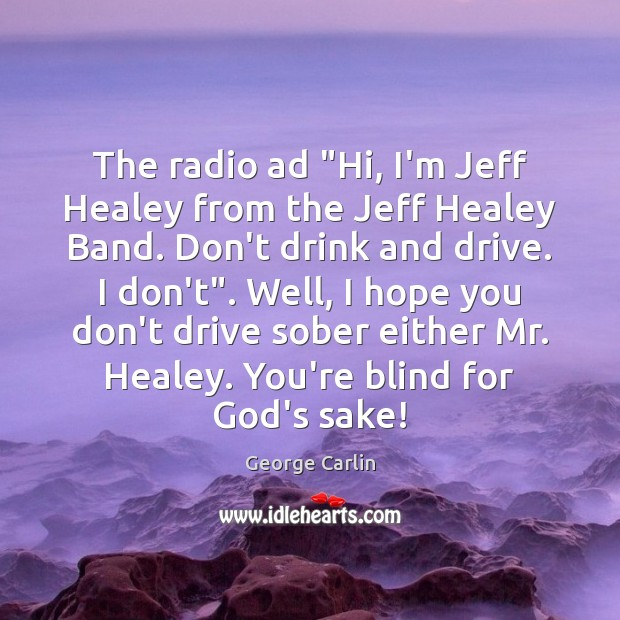 "The radio ad ""Hi, I'm Jeff Healey from the Jeff Healey Band. Image"