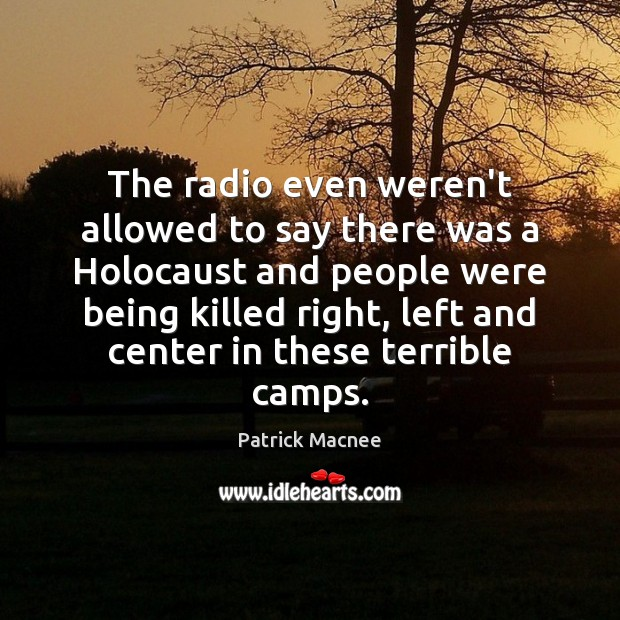 The radio even weren't allowed to say there was a Holocaust and Image