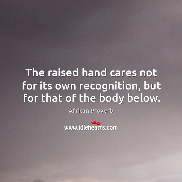 Image, The raised hand cares not for its own recognition