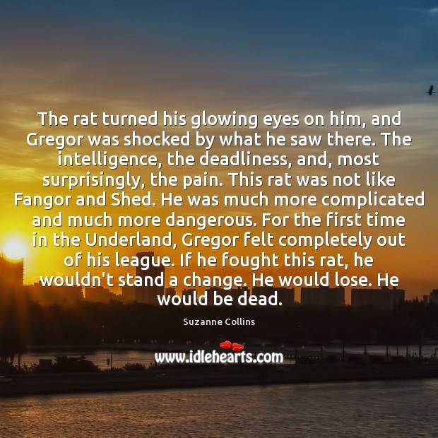 The rat turned his glowing eyes on him, and Gregor was shocked Image