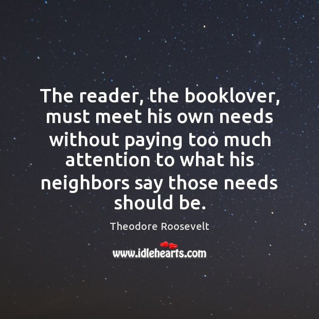 Image, The reader, the booklover, must meet his own needs without paying too