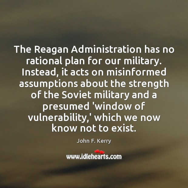 Image, The Reagan Administration has no rational plan for our military. Instead, it