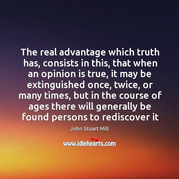 Image, The real advantage which truth has, consists in this, that when an