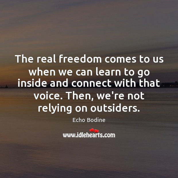 The real freedom comes to us when we can learn to go Image
