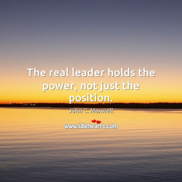 Image, The real leader holds the power, not just the position.