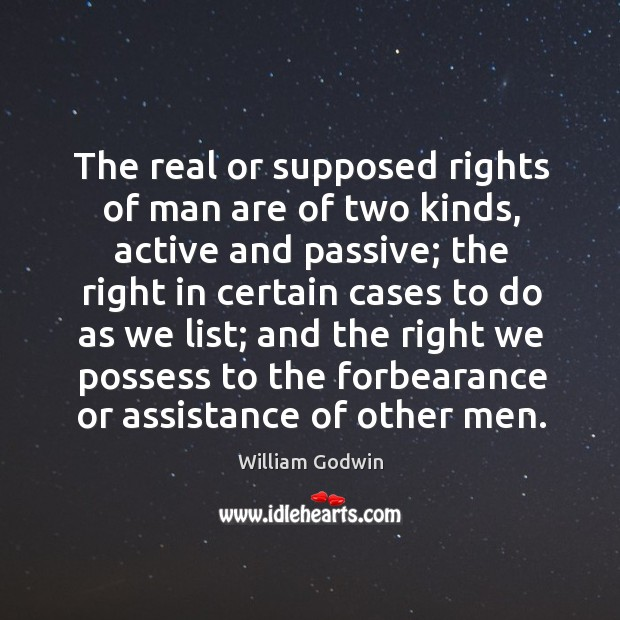The real or supposed rights of man are of two kinds, active and passive Image