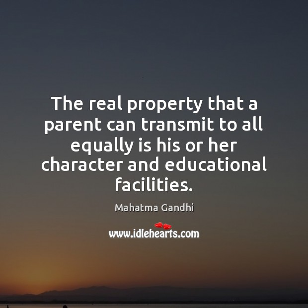 Image, The real property that a parent can transmit to all equally is