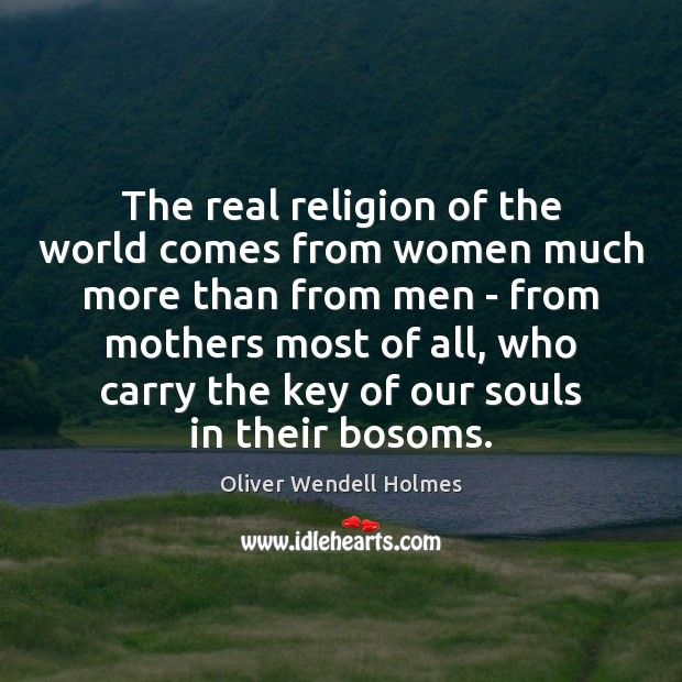 Image, The real religion of the world comes from women much more than