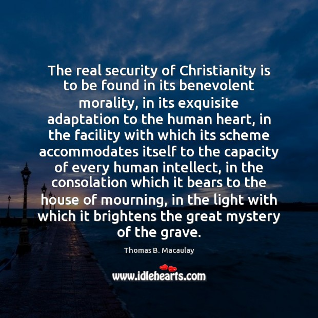 Image, The real security of Christianity is to be found in its benevolent