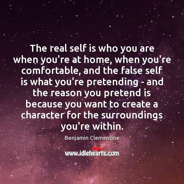 Image, The real self is who you are when you're at home, when