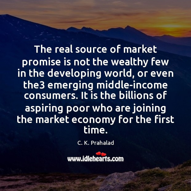 Image, The real source of market promise is not the wealthy few in