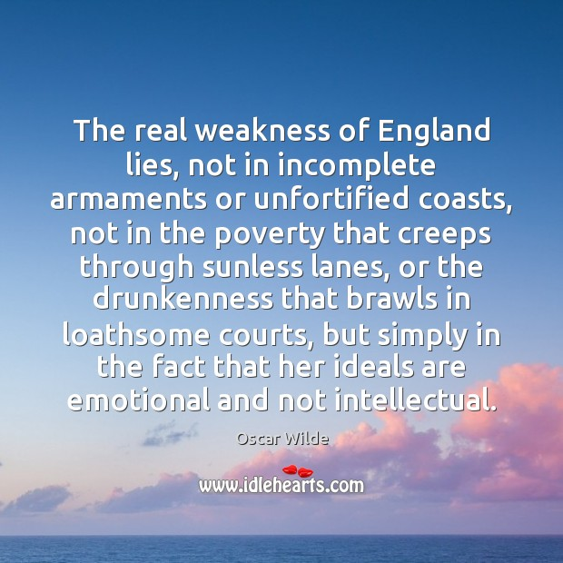 Image, The real weakness of England lies, not in incomplete armaments or unfortified