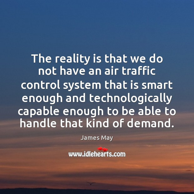 Image, The reality is that we do not have an air traffic control