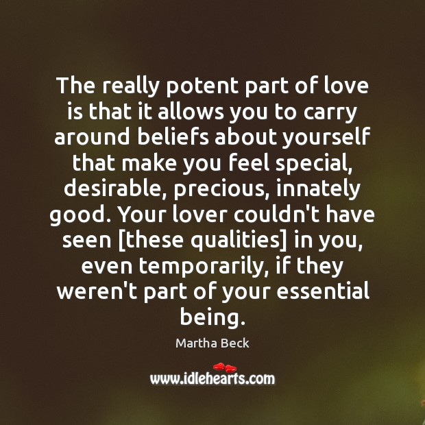 Image, The really potent part of love is that it allows you to