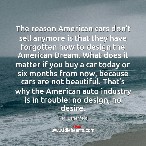 Image, The reason American cars don't sell anymore is that they have forgotten